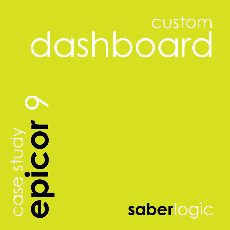 Epicor 9 ERP Custom Dashboard by SaberLogic - Epicor development